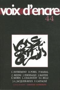 Christian Dotremont - Voix d'encre N° 44 : .
