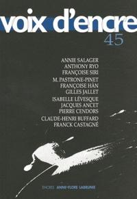 Annie Salager et Françoise Siri - Voix d'encre N° 45 : .