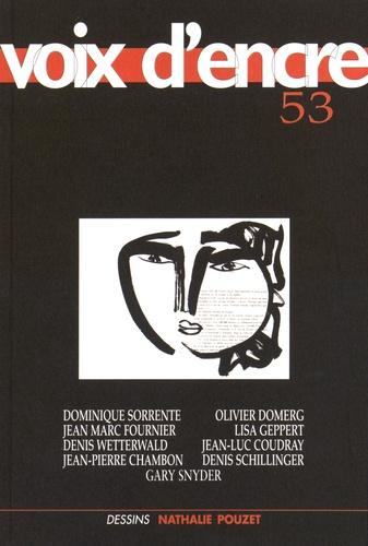 Dominique Sorrente et Jean-Luc Coudray - Voix d'encre N° 53 : .