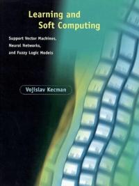 Learning and Soft Computing - Vojislav Kecman pdf epub