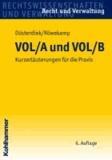 VOL/A und VOL/B - Kurzerläuterungen für die Praxis.