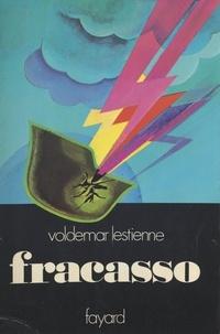 Voldemar Lestienne et Constantin Melnik - Fracasso.