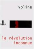 Voline - La révolution inconnue - Russie, 1917-1921.