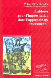 Volker Biesenbender - plaidoyer pour l'improvisation dans l'apprentissage instrumental.