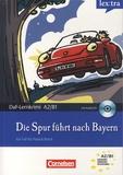 Volker Borbein et Christian Baumgarten - Die Spur führt nach Bayern. 1 CD audio