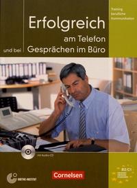 Volker Eismann - Erfolgreich am Telefon und bei Gesprächen im Büro - Trainingsmodul. 1 CD audio