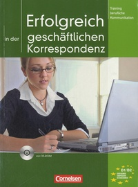 Volker Eismann - Erfolgreich in der geschäftlichen Korrespondenz. 1 Cédérom