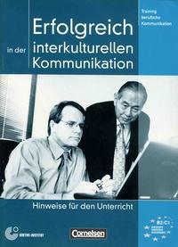 Volker Eismann - Erfolgreich in der interkulturellen kommunikation - Hinweise für den Unterricht.
