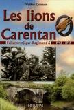 Volker Griesser - Les Lions de Carentan - Le Fallschirmjäger-Regiment 6.