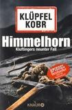 Volker Klüpfel et Michael Kobr - Himmelhorn - Kluftingers neunter Fall.