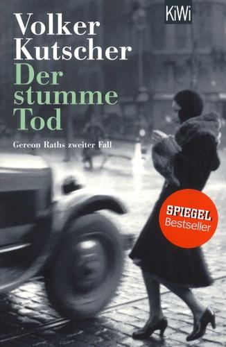 Volker Kutscher - Der stumme Tod.