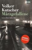 Volker Kutscher - Märzgefallene.