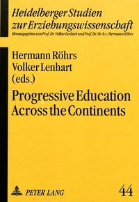 Volker Lenhart et Hermann Röhrs - Progressive Education Across the Continents - A Handbook.