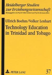 Volker Lenhart et Ullrich Boehm - Technology Education in Trinidad and Tobago.