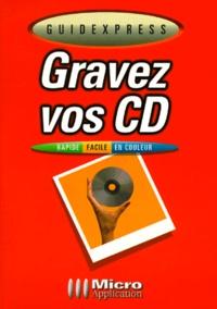 Volker Simon et Olivier Pott - Gravez vos CD.