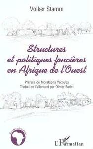 Volker Stamm - Structures et politiques foncières en Afrique de l'Ouest.