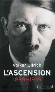 Volker Ullrich - Adolf Hitler, une biographie - L'ascension : 1889-1939 - Coffret en 2 volumes : Tomes 1 et 2.