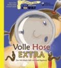 Volle Hose EXTRA - Das Mit-Mach-Heft mit Kack-Tagebuch.