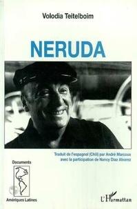 Volodia Teitelboim - Neruda.