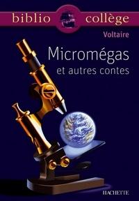 Voltaire et Violaine Houdart-Merot - Bibliocollège - Micromégas et autres contes, Voltaire - Le monde comme il va, Micromégas , Jeannot et Colin.