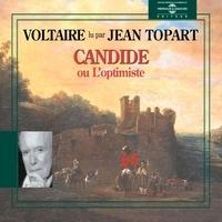 Voltaire et Jean Topart - Candide ou l'optimiste.