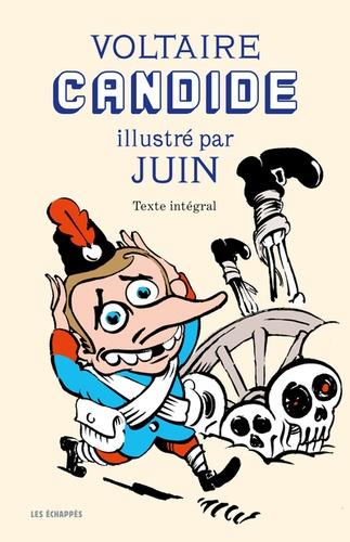 Voltaire et Pierrick Juin - Candide - Illustré par Juin.