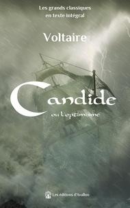 Voltaire - Candide - Candide ou l'optimisme.