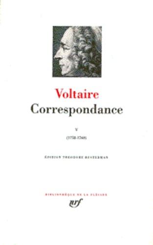 Voltaire - Correspondance - Tome V (1758-1760).