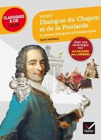 Voltaire et Alain Couprie - Dialogue du chapon et de la poularde - suivi d'un parcours sur les valeurs des Lumières.