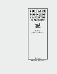 Voltaire - Dialogue du chapon et de la poularde.