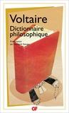 Voltaire - Dictionnaire philosophique.
