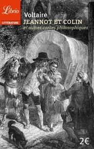 Voltaire - Jeannot et Colin - Et autres contes philosophiques.