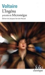 Voltaire - L'Ingénu précédé Micromégas.