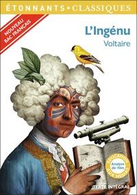 """Voltaire - L'ingénu - Programme nouveau Bac 2021 1re. Parcours """"Voltaire, esprit des Lumières""""."""