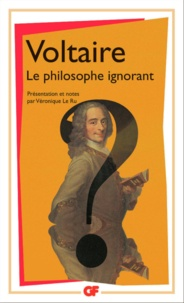 Voltaire - Le philosophe ignorant.