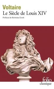 Voltaire - Le siècle de Louis XIV.