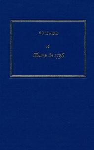 Les oeuvres complètes de Voltaire - Tome 16, Oeuvres de 1736.pdf