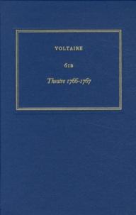 Les oeuvres complètes de Voltaire - Tome 61B, Theatre 1766-1767.pdf