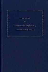 Voltaire - Les oeuvres complètes de Voltaire - Tome 6C, Lettres sur les Anglais Tome 3 : Lettre sur M. Locke.