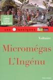 Voltaire - Migromégas ; L'ingénu.