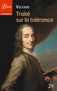 Traité sur la tolérance- A l'occasion de la mort de Jean Calas -  Voltaire |
