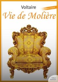 Voltaire - Vie de Molière.