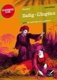 Voltaire - Zadig ou La destiné ; L'Ingénu - Suivi d'une anthologie sur la tolérance.