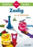 Voltaire - Zadig ou la Destinée.