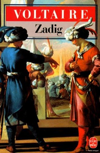 Voltaire - Zadig   ou la Destinée. Micromégas - Et autres conte.