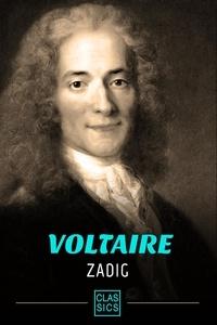 Voltaire - Zadig ou La destinée - Conte oriental et philosophique.