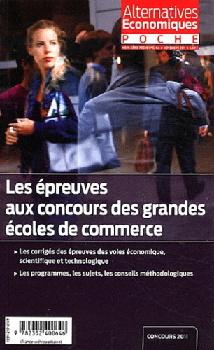 Gérard Vindt - Alternatives économiques Poche N° 52 bis, Nov : Les épreuves aux concours des grandes écoles de commerce.