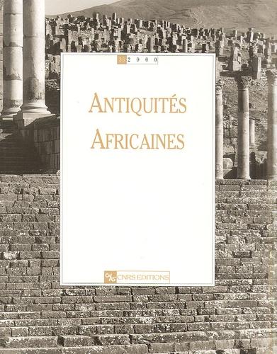 CNRS - Antiquités africaines N° 36/2000 : .