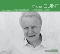 Michel Quint - Effroyables jardins. 1 CD audio