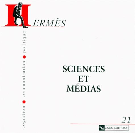Suzanne de Cheveigné - Hermès N° 21 : Sciences et médias.